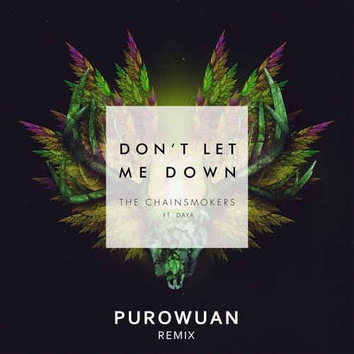 Dont Let Me Down Chainsmokers Free Download