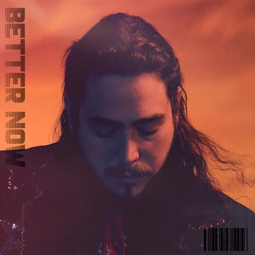Download Better Now By Post Malone: Better Now (Airmow & Hoober Remix