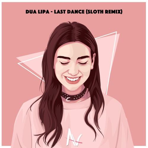 Dua Lipa – Last Dance (Sloth Remix)
