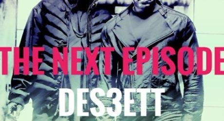 Dr  Dre ft Snoop Dogg – The Next Episode (DES3ETT Bootleg)
