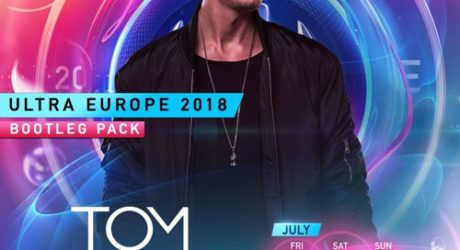 Tom William – Ultra Europe 2018 Bootleg Pack (5 Tracks)